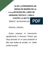 """Esperanza Aguirre en la presentación del libro """"Libelo contra la secta"""", de Tertsch. Sobre Zapatero"""