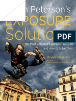 Bryan Peterson's Exposure Solutions the Most Common Photography Problems and How to Solve Them - Bryan Peterson