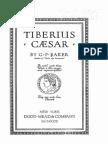 Tiberius Caesar. by G.P. Baker