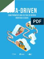Data Driven - Como Promover uma Cultura de Negócios Orientada a Dados