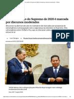 Primeira Sessão Do Supremo de 2020 é Marcada Por Discursos Moderados - Política