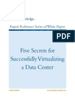 Five Secrets for Successfully Virtualizing a Data Center