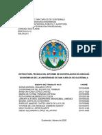 Trabajo 1 - ESTRUCTURA TÉCNICA DEL INFORME DE INVESTIGACIÓN EN CIENCIAS ECONÓMICAS-UNIVERSIDAD DE SAN CARLOS DE GUATEMALA.docx