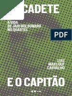 O cadete e o capitao - Luiz Maklouf Carvalho
