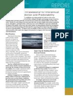 Intraseasonal to Interannual Climate Prediction and Predictability, Report in Brief