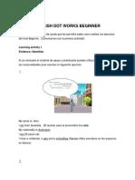 ENGLISH DOT WORKS BEGINNER EJERCICIOS RESUELTOS.- Juana de la Cruz Camacho docx.docx
