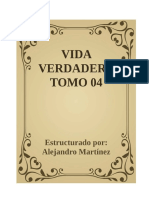 VIDA VERDADERA TOMO 04_Estructurado Por Alejandro Martinez