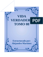 VIDA VERDADERA TOMO 08_Estructurado Por Alejandro Martinez
