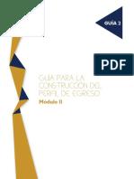 GUÍA PARA LA CONSTRUCCIÓN DEL PERFIL DE EGRESO