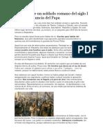Reflexión de un soldado romano del siglo I sobre la renuncia del Papa