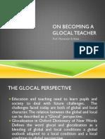 ON BECOMING A GLOCAL TEACHER.pptx