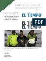 eltiempo.com-Policía captura a dos sujetos por robos en nuevo puente Pumarejo