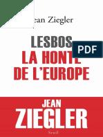 Jean Ziegler - Lesbos, la honte de l'Europe