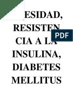 OBESIDAD, RESISTENCIA A LA INSULINA Y DIABETES MELLITUS