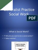 SW420Generalist Practice Social Work-class2e1.ppt