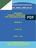 9 Pedoman Operasi, Pemeliharaan dan Pengamatan Bendungan Bagian 1a.pdf