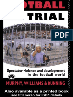Eric Dunning-Football on Trial_ Spectator Violence and Development in the Football World (1990).pdf