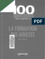Livre - La Formation Des Adultes - 100 Questions Pour Conprendre Et Agir