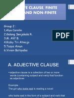 ADJECTIVE CLAUSE, FINITE CLAUSE AND NON-FINITE CLAUSE
