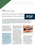 Ceramic Fracture in Metal-Ceramic Restorations