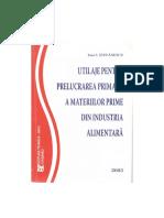 UTILAJE PENTRU PRELUCRAREA PRIMARA A MATERIILOR PRIME DIN INDUSTRIA ALIMENTARA.pdf
