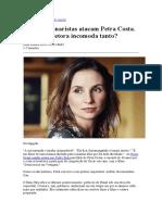 Bial e bolsonaristas atacam Petra Costa. Por que diretora incomoda tanto