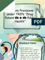 Drug Patent vis- a- vis Public Health (2)