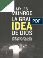 La_Gran_Idea_De_Dios_-_Myles_Munroe.pdf