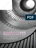 Cassandra Loeser,Vicki Crowley,Barbara Pini (eds.) -  Disability and Masculinities_ Corporeality, Pedagogy and the Critique of Otherness-Palgrave Macmillan UK (2017).pdf