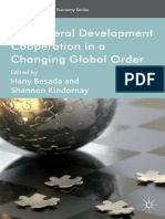 [International Political Economy Series] Hany Besada, Shannon Kindornay (eds.) - Multilateral Development Cooperation in a Changing Global Order (2013, Palgrave Macmillan UK)
