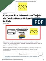 Compras Por Internet con Tarjeta de Débito-Banco Union-UNINET-Bolivia
