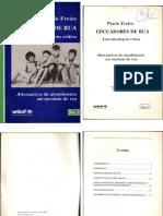Educadores de Rua, Uma Abordagem Crítica - Alternativas de Atendimento Aos Meninos de Rua - Paulo Freire