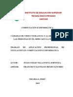 Proyecto - Trabajo de Aplicación Profesional de Titulación en Computación e Informática (Cámaras de Video Vigilncia y La Seguridad en El Mercado La Noria, 2019)