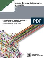 WHO (2009), Analisis Sist. Salud. Det. en Sit. Crisis. Ginebra, 2011..pdf