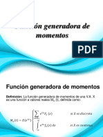 Función generadora de momentos. Con ejemplos