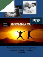Insomnia Out - Acabe con el insomnio con el poder de su mente, relajación y técnicas naturales.