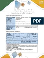 Guía de actividades y rúbrica de evaluación - Paso 1 - Elección del tema de Investigación