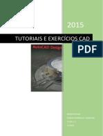 AutoCAD 2015 - Tutoriais e Exercícios CAD.pdf