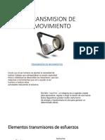 TRANSMISION DEL MOVIMIENTO