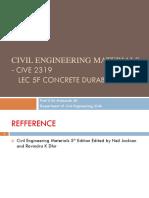 Lec 5f Concrete Durability Civil Eng Materials - CIVE 2319