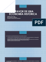 A favor de Una economía histórica