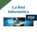 La Red Informatica