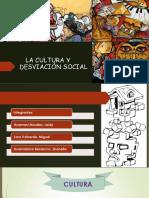 LA CULTURA Y DESVIASION SOCIAL