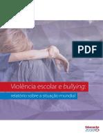 Relatório sobre situação mundial violência escolar e bullying
