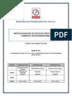 INSTALACION DE ALCAYATAS CON PASTA DE CEMENTO EN INTERIOR MINA