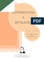 EPISTEMOLOGIA E REVELAÇÃO - Gordon Clark