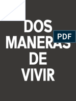 DOS MANERAS DE VIVIR