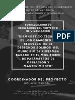 DIAGNÓSTICO TÉCNICO DE LOS CAMIONES DE RECOLECCIÓN DE DESECHOS SÓLIDOS DEL MUNICIPIO DE RIOBAMBA BASADO EN EL MONITOREO DE PARÁMETROS DE OPERACIÓN Y MANTENIMIENTO