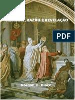 Religião, Razão e Revelação - Gordon Clark.pdf