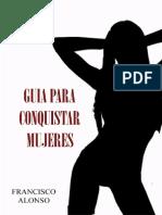 Guia Para Conquistar Mujeres Francisco Alonso.pdf